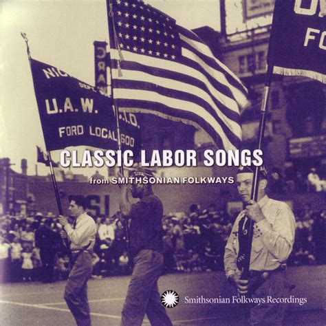 Classic Labor Songs from Smithsonian Folkways