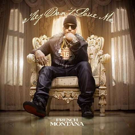 French Montana - They Dont Love Me | Buymixtapes