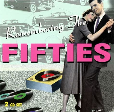 Remembering the Fifties - Various Artists | Songs, Reviews