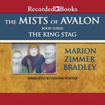 Mists of Avalon, Book Three: King Stag Audio book by