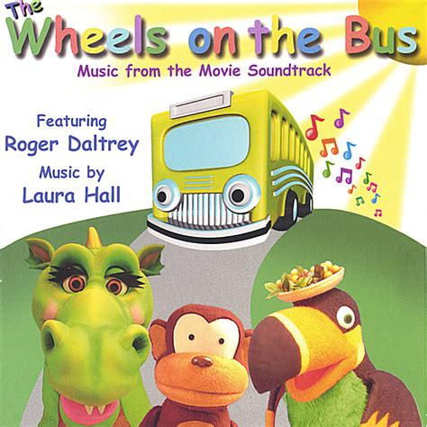 Roger Daltrey, Laura Hall   The Wheels on the Bus   CD