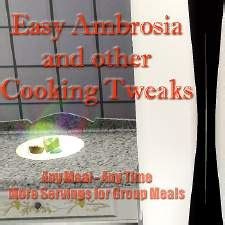 Mod The Sims - Easy Ambrosia - Any Meal, Any Time - Buy